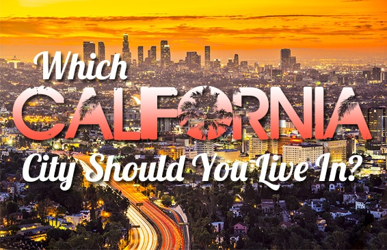 Which California City Should You Live In Featured
